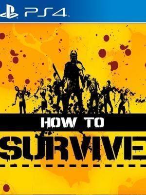 How to Survive 2 PS4 PRIMARIA